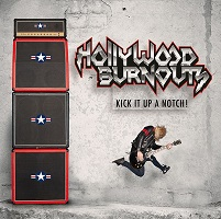 Hollywood-Burnouts-Kick It Up A Notch!-m